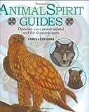 Animal Spirit Guides, Cico Books Staff and Chris Luttichau, 1906525544