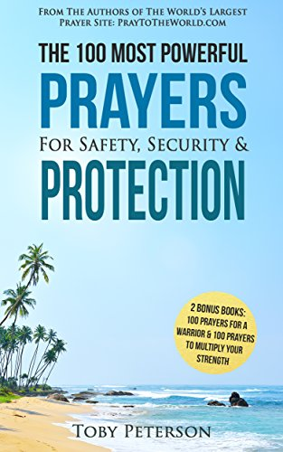 prayer-the-100-most-powerful-prayers-for-safety-security-protection-2-amazing-bonus-books-to-pray-fo