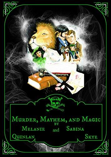 Murder, Mayhem, and Magic