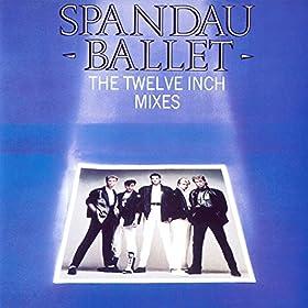 Spandau Ballet The Twelve Inch Mixes