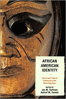Book African American Identity: Racial and Cultural Dimensions of the Black Experience