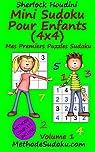 Mini Sudoku Pour Enfants (4x4), tome 1 par Houdini