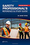 img - for Safety Professional's Reference and Study Guide, Second Edition book / textbook / text book