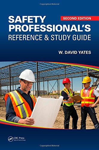 Safety Professional's Reference and Study Guide, Second Edit