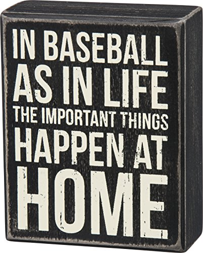 Primitives by Kathy Classic Box Sign in Baseball and in Life