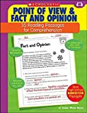 Point of View & Fact and Opinion: 35 Reading Passages for Comprehension