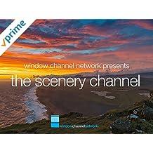 Window Channel Presents. The Scenery Channel