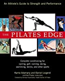 The Pilates Edge: An Athlete's Guide to Strength and Performance (Avery Health Guides)