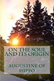 On the Soul and Its Origin, Augustine of Hippo, 1490440585