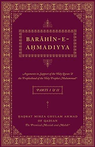 Barahin-e-Ahmadiyya—Parts I & II
