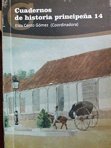 Cuadernos de historia principena.14.puerto principe,camaguey,cuba.