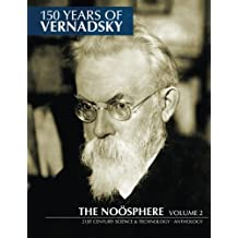 150 Years of Vernadsky: The Noösphere