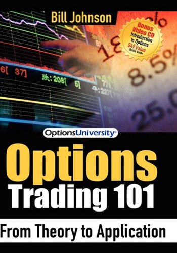 Options Trading 101: From Theory to Application by Morgan James Publishing