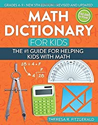 Math Dictionary for Kids: The #1 Guide for Helping Kids With Math by Theresa Fitzgerald (2016-05-18)