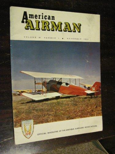 AMERICAN AIRMAN MAGAZINE NOVEMBER 1959 OX-5 AMERICAN EAGLE (Vol III No1) Ox Mens Air