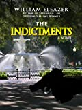 The Indictments, William Eleazer, 0982474784