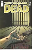 Walking Dead #14 1st Printing! NM Kirkman (Walking Dead, 1)