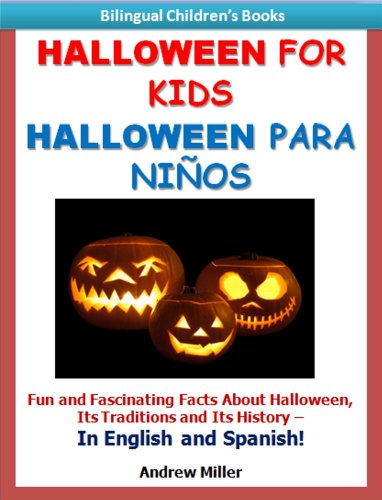Bilingual Childrens Books: Halloween for Kids/Halloween Para Niños (Spanish Books for Children
