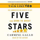 #6: Five Stars: The Communication Secrets to Get from Good to Great