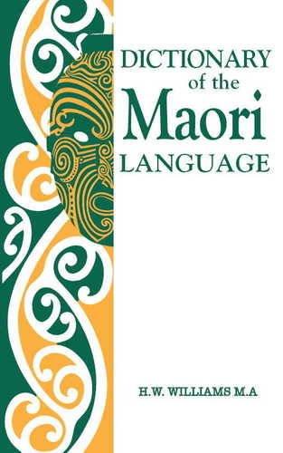 A Dictionary of the Maori Language (Maori Edition)