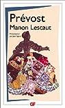 Manon Lescaut: Histoire du chevalier Des Grieux et de Manon Lescaut par Prévost