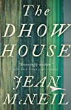 The Dhow House: A Novel