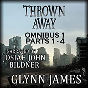 Thrown Away Omnibus 1 (Parts 1-4) Audiobook