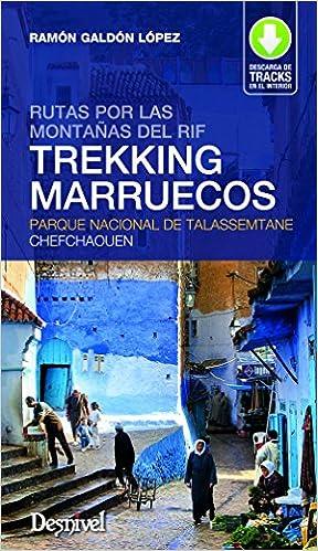 Descargar Trekking Marruecos. Rutas Por Las Montañas Del Rif. Parque Nacional De Talassemtane Chefchaouen Epub