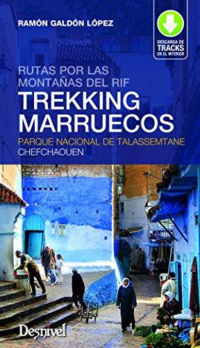 Descargar Libro Trekking Marruecos. Rutas Por Las Montañas Del Rif. Parque Nacional De Talassemtane Chefchaouen Ramón Galdón López