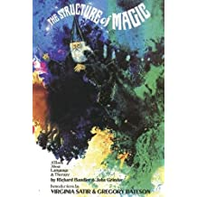 The Structure of Magic, Vol. 1: A Book About Language and Therapy
