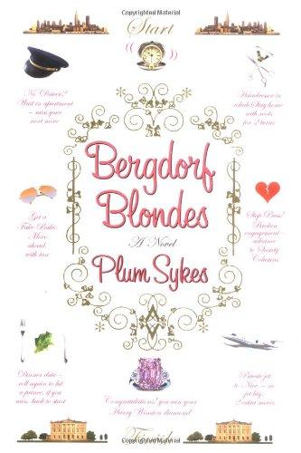 Bergdorf Blondes: A Novel - Manhattan Shops Mall