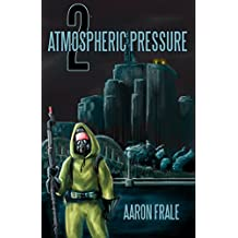 Atmospheric Pressure 2: The Rise of the Resistance