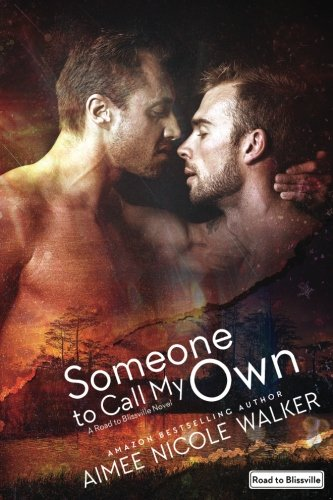 Someone to Call My Own (Road to Blissville, #2) (Volume 2)