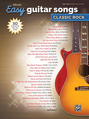 Alfred's Easy Guitar Songs -- Classic Rock: 50 Hits of the '60s, '70s & '80s ()