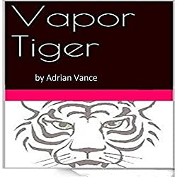 Vapor Tiger