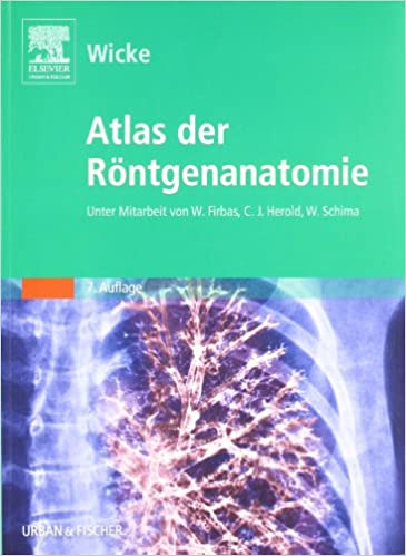 Atlas der Röntgenanatomie: Amazon.de: Lothar Wicke: Bücher