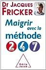 Maigrir avec la méthode 2-4-7 par Fricker