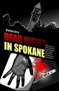 Stories for a Dead Night in Spokane