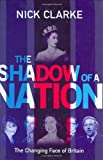 The Shadow of a Nation, Nick Clarke, 0297607707