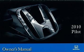 amazon com 2010 honda pilot owners manual user guide reference rh amazon com honda car owners manual honda city car service manual pdf