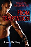 From Temptation, Lynn Kelling, 1622340779
