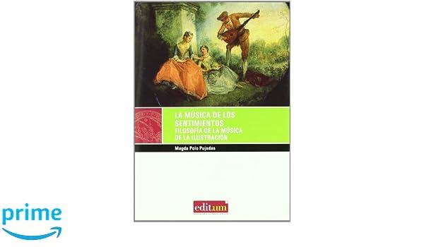 La Música de los Sentimientos 1ª Ed.: Filosofía de la música de la ...