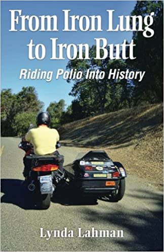 Book Cover Image - From Iron Lung to Iron Butt: Riding Polio into History by Lynda Lahman (Author). Source: Amazon Australia