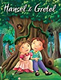 Hansel & Gretel (My Favourite Illustrated Classics)
