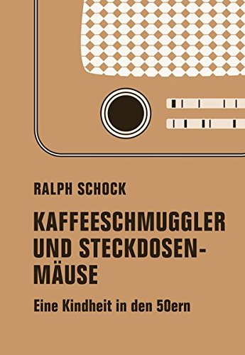 Download Kaffeeschmuggler und Steckdosenmäuse PDF