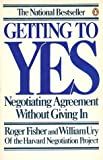 Getting to Yes: How To Negotiate Agreement Without Giving