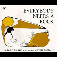 Everybody Needs a Rock (An Aladdin Book)