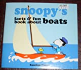 Snoopy's Facts and Fun Book about Boats, Charles M. Schulz, 0394868277