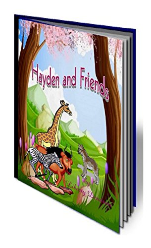 Book: Hayden and Friends by Liberty Dendron