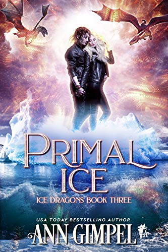 Primal Ice: Paranormal Fantasy (Ice Dragons Book 3)